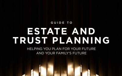 Guide to Estate and Trust Planning