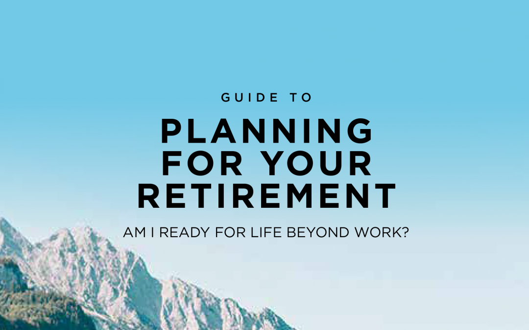 Planning for your retirement