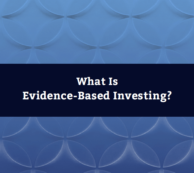 What is evidence based investing?